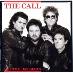 The Call – Let The Day Begin