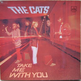The Cats – Take Me With You