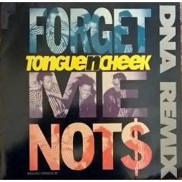 Tongue N Cheek – Forget Me...