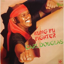 Carl Douglas – Kung Fu Fighte