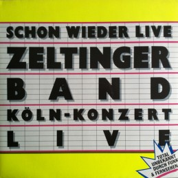 Zeltinger Band – Schon...