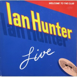Ian Hunter – Welcome To...