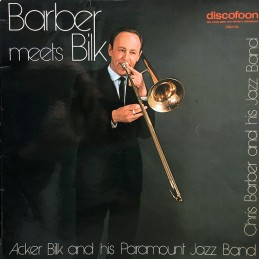 Chris Barber And His Jazz Band, Acker Bilk And His Paramount Jazz Band – Barber Meets Bilk