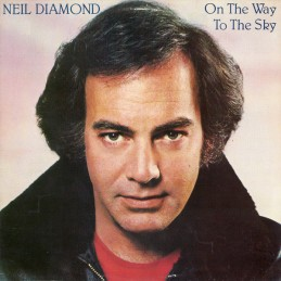Neil Diamond – On The Way...