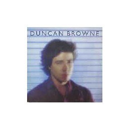Duncan Browne – Streets Of...
