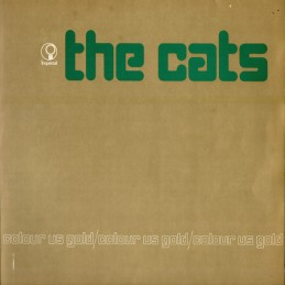 The Cats – Colour Us Gold