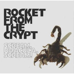 Rocket From The Crypt –...