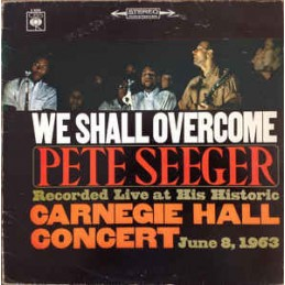 Pete Seeger – We Shall...
