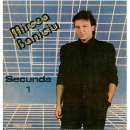 Mircea Baniciu – Secunda 1