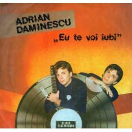 Adrian Daminescu – Eu Te...