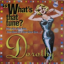 Dorothy – What's That...
