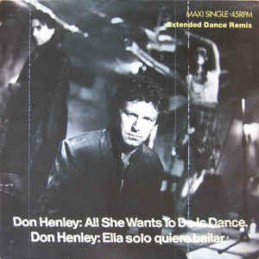 Don Henley - All She Wants...