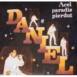 Daniel – Acel Paradis Pierdut