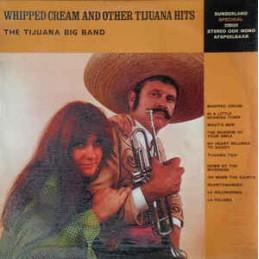 The Tijuana Big Band –...