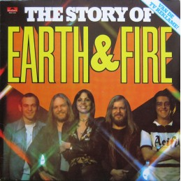 Earth And Fire – The Story...