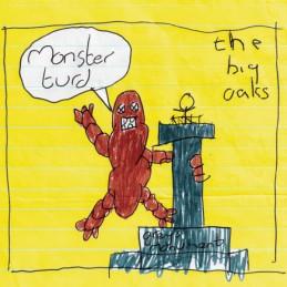 The Big Oaks – Monster Turd
