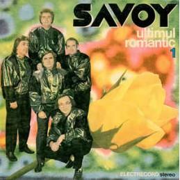 Savoy – Ultimul Romantic