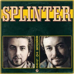 Splinter – Harder To Live