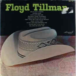 Floyd Tillman – Floyd Tillman