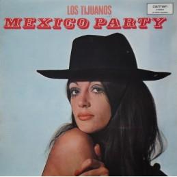 Los Tijuanos – Mexico Party
