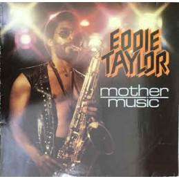 Eddie Taylor – Mother Music