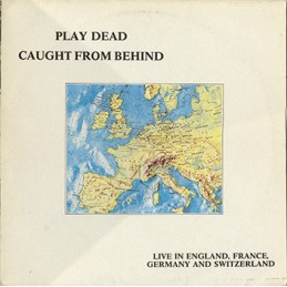 Play Dead – Caught From...