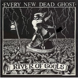 Every New Dead Ghost –...