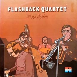 Flashback Quartet – We Got...
