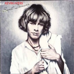 Kevin Ayers – Sweet Deceiver