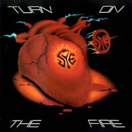 Sye – Turn On The Fire