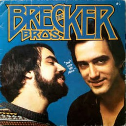 The Brecker Brothers –...