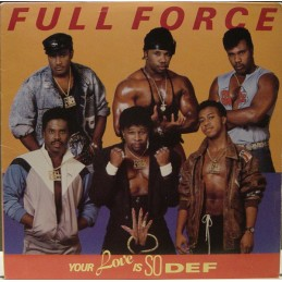 Full Force – Your Love Is...