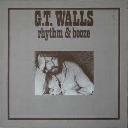 G.T. Walls - Rhythm And Booze