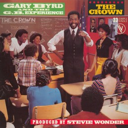 Gary Byrd & The G.B. Experience – The Crown