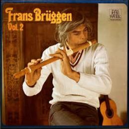 Frans Brüggen – Vol. 2...