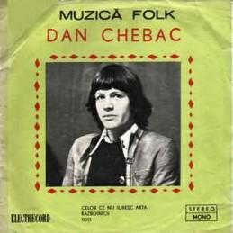 Dan Chebac – Celor Ce Nu...