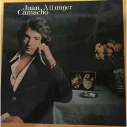 Juan Camacho – A Ti Mujer