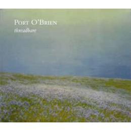 Port O'Brien – Threadbare