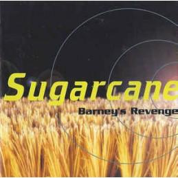 Sugarcane – Barney's Revenge