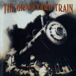 The Graveyard Train – The...