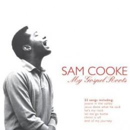 Sam Cooke – My Gospel Roots