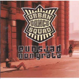 Urban Dance Squad –...