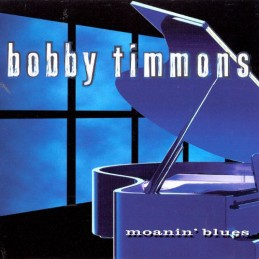Bobby Timmons – Moanin' Blues