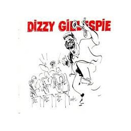 Dizzy Gillespie – Dizzy...