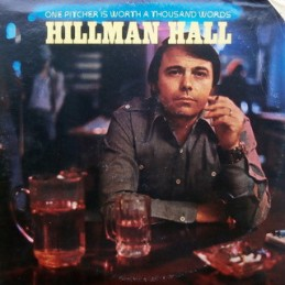 Hillman Hall – One Pitcher Is Worth A Thousand Words