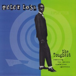 Peter Tosh – The Toughest