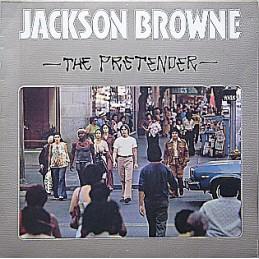 Jackson Browne – The Pretender