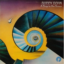 Buddy Bohn – A Drop In The...