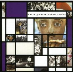 Latin Quarter – Mick And...