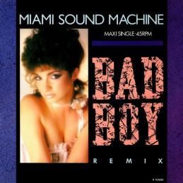 Miami Sound Machine – Bad...